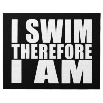 funny_swimmers_quotes_jokes_i_swim_therefore_i_am_puzzle-r95bac48695644a198cc40910c7cb1f0e_amb0f_8byvr_512
