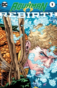 Aquaman - Rebirth (2016) 01